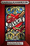 Bullet (Anita Blake Vampire Hunter Book 19)