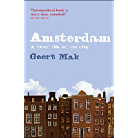 Amsterdam: A brief life of the city