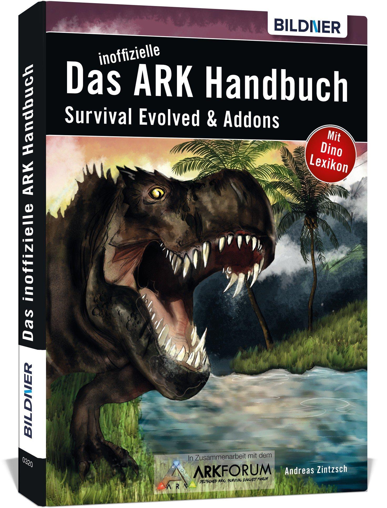 Das inoffizielle ARK-Handbuch: Survival Evolved & Add-ons: Amazon ...