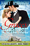 Grace's Purpose (Spirited Hearts Series Book 3)