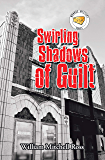 Swirling Shadows of Guilt