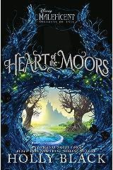 Heart of the Moors: An Original Maleficent: Mistress of Evil Novel Hardcover