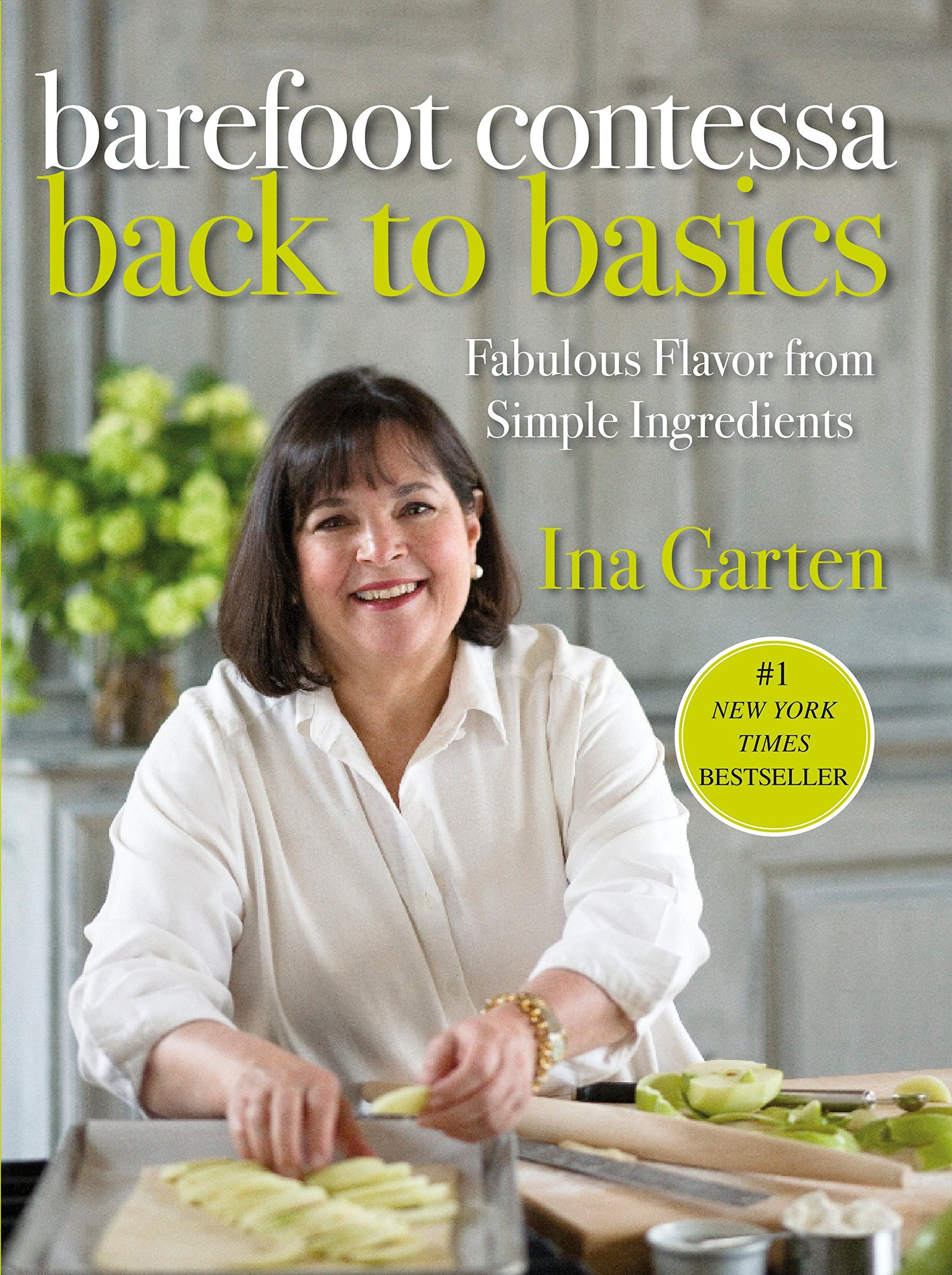 Barefoot Contessa Back To Basics Fabulous Flavor From Simple