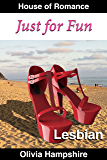 Lesbian: Just for Fun (First Time Lesbian, Lesbian Romance, Lesbian Mystery)