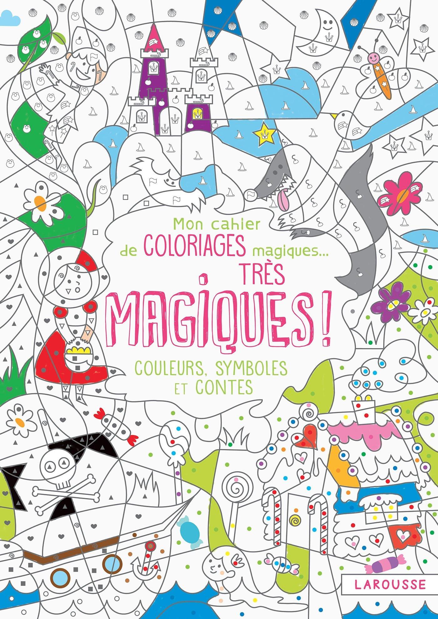 Mon Cahier De Coloriage Magique Tres Magique Couleurs Symboles