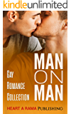 Man On Man: Gay Romance Collection