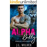 Alpha Bully (Omega University Book 4)