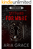 Settling For More (Men of the Vault Book 4)