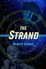 The Strand (Tales of Tomorrow Girl) Kindle Edition
