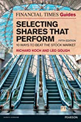 The Financial Times Guide to Selecting Shares that Perform ePub (The FT Guides) Kindle Edition