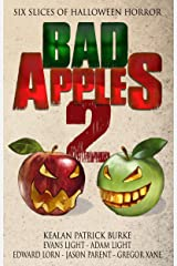 Bad Apples 2: Six Slices of Halloween Horror (Bad Apples Halloween Horror) Kindle Edition