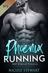 Phoenix Running: MMF Bisexual Romance Kindle Edition