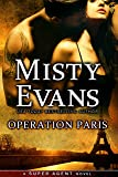 Operation Paris (Super Agent Series Book 2)