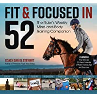 Fit & Focused in 52: The Rider's Weekly Mind-And-Body Training Companion