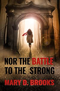 Nor The Battle To The Strong (Intertwined Souls Series: Eva and Zoe Book 6)