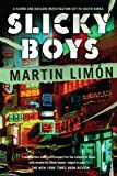 Slicky Boys: A Sergeants Sueo and Bascom Mystery (Vol. 2)
