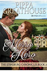 Merrie's Hero (The Strasburg Chronicles Book 2) Kindle Edition