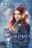 All But Human: Fate Fire Shifter Dragon Book 5