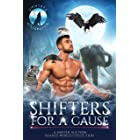 Shifters for a Cause: A Shifter Auction Shared World Collection (Shifters Unleashed)