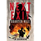 Next Exit, Quarter Mile (The Exit Series Book 4)