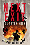 Next Exit, Quarter Mile (The Exit Series Book 4)