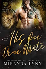 His One True Mate (The Night Shift Series Book 1) Kindle Edition
