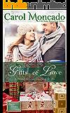 Gifts of Love: Contemporary Christian Romance (Serenity Landing Teachers Book 1)
