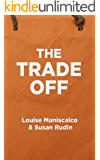 The Trade Off