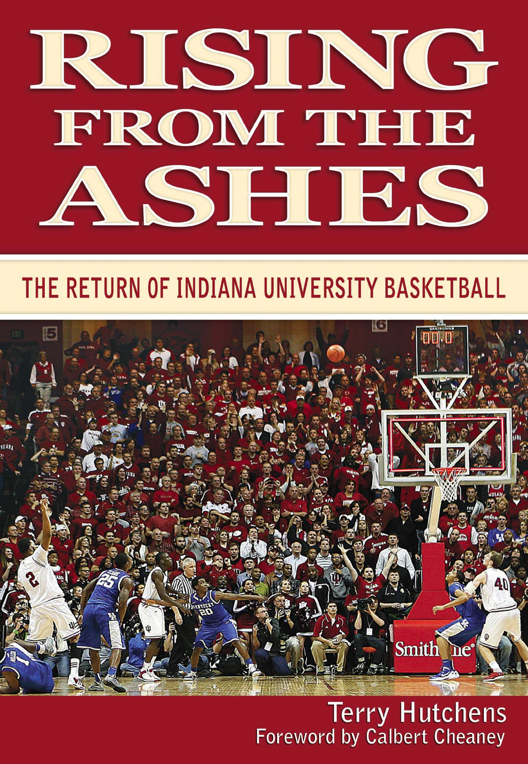Rising From the Ashes: The Return of Indiana University Basketball