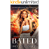 Bated: Reverse Harem Dragon Shifter Fairytale (Goldilocks and The Three Dragons Trilogy Book 1)