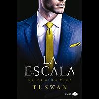 La escala (Miles High Club nº 1) (Spanish Edition)