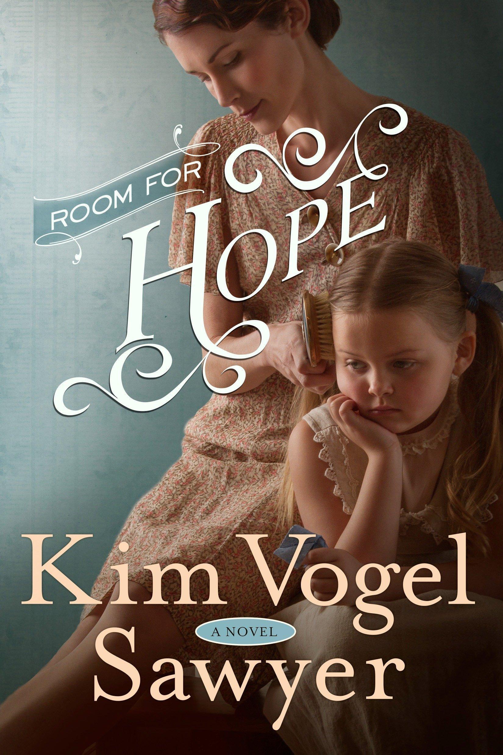 Room for Hope: A Novel: Kim Vogel Sawyer: 9780307731371: Amazon.com: Books