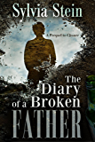 The Diary of a Broken Father