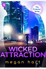 Wicked Attraction (The Protector)