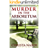 Murder in the Arboretum (Cold Creek Mysteries Book 2)