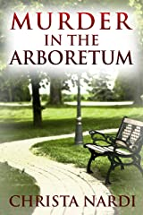 Murder in the Arboretum (Cold Creek Mysteries Book 2) Kindle Edition