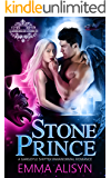 Stone Prince: Gargoyle Shifter Paranormal Royalty Romance (Warriors of Stone Book 3)