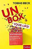 Unbox your Life!: BEWOHNERFREI: Das Geheimnis für deinen Erfolg im Leben: BEWOHNERFREI: Das Geheimnis für deinen Erfolg im Leben (Dein Erfolg)