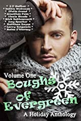 Boughs of Evergreen: A Holiday Anthology (Volume One)