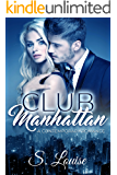 Club Manhattan: A Contemporary Romance