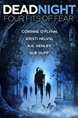 Dead Night: Four Fits of Fear Kindle Edition