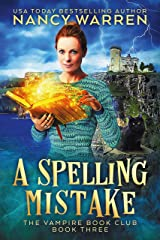 A Spelling Mistake: A Paranormal Women's Fiction Cozy Mystery (Vampire Book Club 3) Kindle Edition