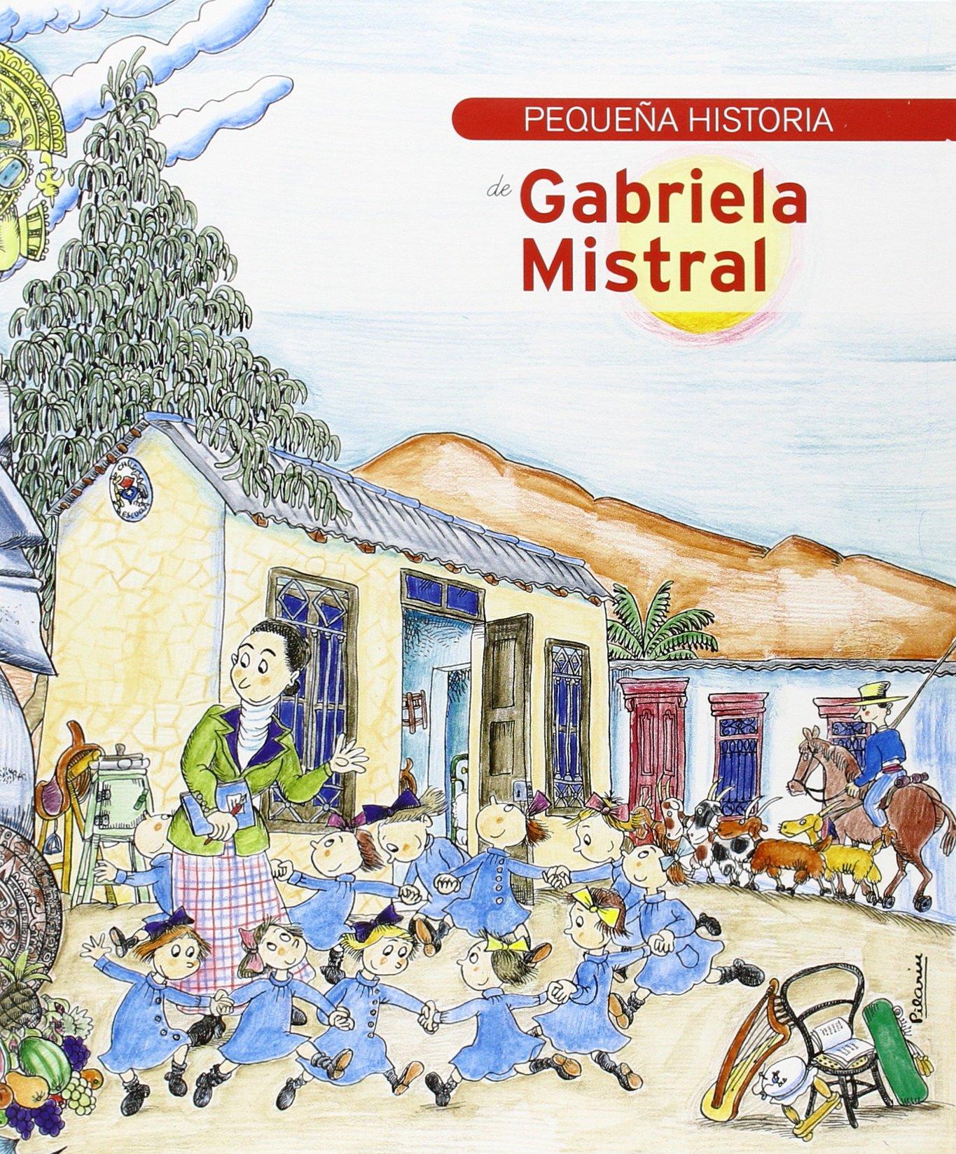 Pequeña historia de Gabriela Mistral 2ª ed. Petites històries: Amazon.es: Martín, Lydia: Libros