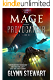 Mage-Provocateur (Starship's Mage: Red Falcon Book 2) (English Edition)
