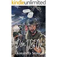 Don't Let Go: MM Military Suspense (Tags of Honor Book 3) book cover
