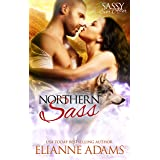 Northern Sass: Sassy Ever After (Sugar Shack Book 1)