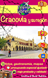 Cracovia y su región: ¡Descubre una hermosa ciudad, de historia y de cultura! (Voyage Experience nº 2)
