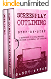 Screenplay Outlining: Step-by-Step | 2 Manuscripts in 1 Book | Essential Movie Outline, TV Script Outline and Screenplay Outline Writing Tricks Any Writer Can Learn (Writing Best Seller 12)