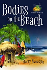 Bodies on the Beach (Hang Ten Australian Cozy Mystery Book 1) Kindle Edition