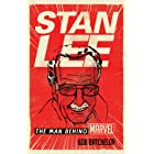 Stan Lee: The Man behind Marvel (English Edition)